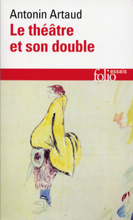 le theatre et son double Antonin Artaud